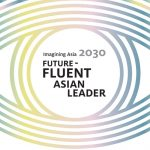 Imagining Asia 2030: Build Future-Fluent Talents