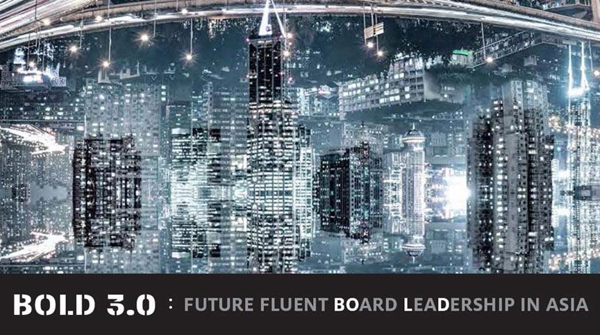 BOLD 3.0: Future-Fluent Board Leadership in Asia