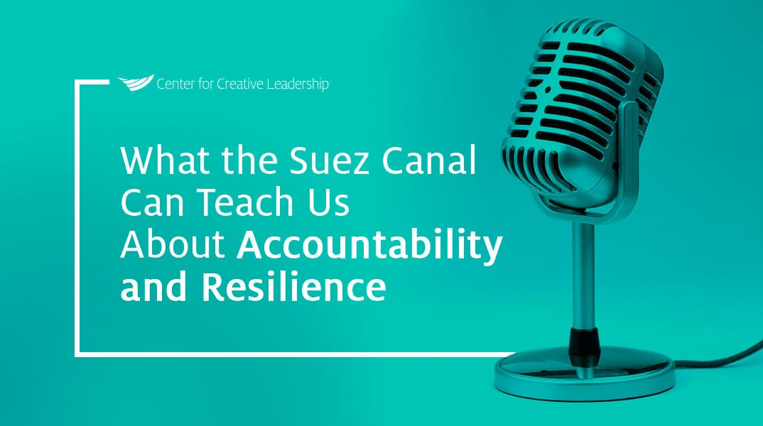 image with microphone and lead with that podcast episode title, what the suez canal can teach us about accountability and resilience